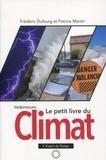 Frédéric Dufourg et Patrice Martin - Le petit livre du climat - Vademecum.