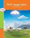 Frédéric Dupéré et Sylvie Roberge - Grignote les mots  : Petit nuage blanc.