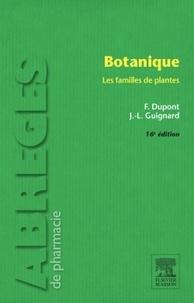 Frédéric Dupont et Jean-Louis Guignard - Botanique - Les familles de plantes.