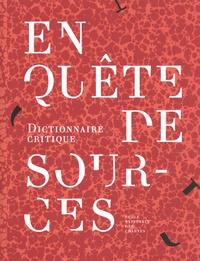 Frédéric Duval - En quête de sources - Dictionnaire critique.