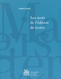 Frédéric Duval - Les mots de l'édition de textes.