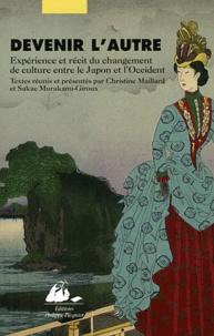 Frédéric Ebrard et Sakaé Murakami-Giroux - Devenir l'autre - Expérience et récit du changement de culture entre le Japon et l'Occident.