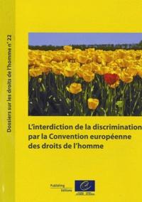 Frédéric Edel - Interdiction de la discrimination par la Convention européenne des droits de l'homme.