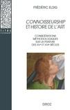 Frédéric Elsig - Connoisseurship et histoire de l'art - Considérations méthodologiques sur la peinture des XVe et XVIe siècles.