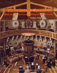 Frédéric Elsig - La Renaissance lyonnaise dans les collections publiques genevoises.