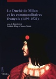 Frédéric Elsig et Mauro Natale - Le duché de Milan et les commanditaires français (1499-1521).