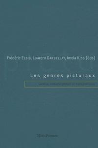 Frédéric Elsig et Laurent Darbellay - Les genres picturaux - Genèse, métamorphoses et transpositions.