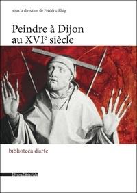 Peindre à Dijon au XVIe siècle.pdf