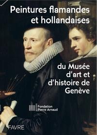Frédéric Elsig - Peintures flamandes et hollandaises du Musée d'art et d'histoire de Genève.