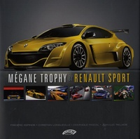 Frédéric Espinos et Jean-Luc Taillade - Mégane Trophy by Renault Sport - Edition bilingue français-anglais.