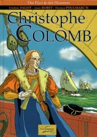 Frédéric Fagot et Alain Robet - Christophe Colomb.