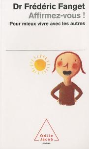 Téléchargement gratuit du livre Google Affirmez-vous !  - Pour mieux vivre avec les autres (French Edition)