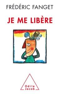 Frédéric Fanget - Je me libère.