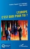 Frédéric Fappani von Lothringen et Henri Malosse - L'Europe c'est quoi pour toi ?.
