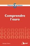 Frédéric Farah - Comprendre l'euro.