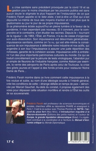 Fake State. L'impuissance organisée de l'Etat en France