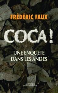 Goodtastepolice.fr Coca! - Une enquête dans les Andes Image