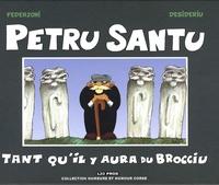 Fréderic Federzoni et  Desideriu - Petru Santu - Tant qu'il y aura du Brocciu.