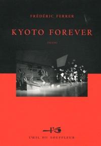 Frédéric Ferrer - Kyoto forever.