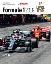 Frédéric Ferret - Le livre d'or de la Formule 1.