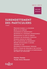 Frédéric Ferrière et Valérie Avena-Robardet - Surendettement des particuliers.