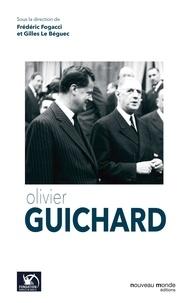 Frédéric Fogacci et Gilles Le Béguec - Olivier Guichard.