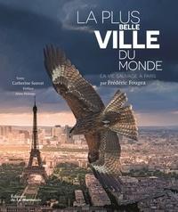 Frédéric Fougea - La plus belle ville du monde - La vie sauvage à Paris.