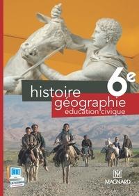 Frédéric Fouletier et Alexandre Ployé - Histoire Géographie Education Civique 6e - Manuel élève.