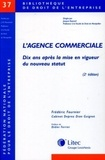 Frédéric Fournier - L'agence commerciale - Dix ans après la mise en vigueur du nouveau statut.