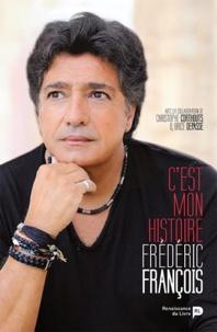 Frédéric François - C'est mon histoire.