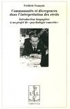 """Frédéric François - Communautés et divergences dans l'interprétation des récits - Introduction langagière à un projet de """"psychologie concrète""""."""