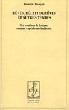 Frédéric François - Rêves, récits de rêves et autres textes - Un essai sur la lecture comme expérience indirecte.