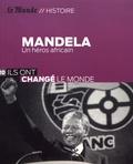Frédéric Fritscher - Mandela - Un héros africain.