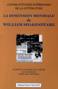 Frédéric-Gaël Theuriau - La dimension mondiale de William Shakespeare.