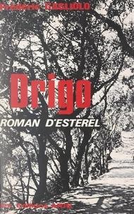 Frédéric Gagliolo - Drigo - Roman d'Esterel.