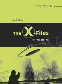 Frédéric Gai - The X-Files - Histoires sans fin.