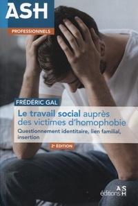 Frédéric Gal - Le travail social auprès des victimes d'homophobie - Questionnement identitaire, lien familial, insertion.