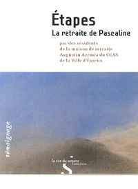 Frédéric Garcia-Suarez - Etapes - La retraite de Pascaline.