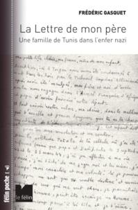 La lettre de mon père - Une famille de Tunis dans lenfer nazi.pdf