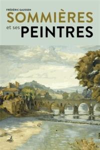 Frédéric Gaussen - Sommières et ses peintres.