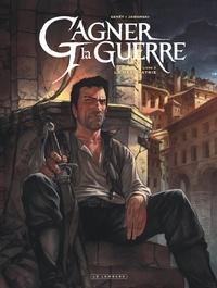 Frédéric Genêt - Gagner la guerre Tome 3 : La Mère patrie.