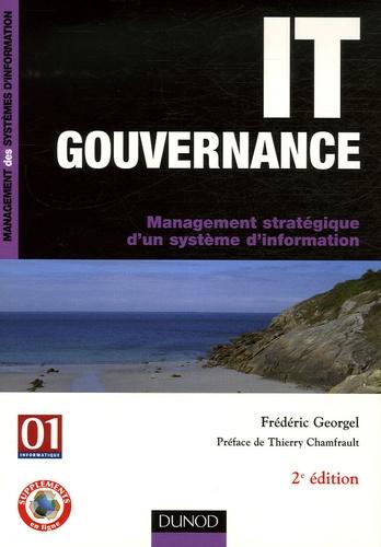 Frédéric Georgel - IT Gouvernance - Management stratégique d'un système d'information.