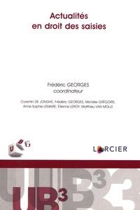 Frédéric Georges - Actualités en droit des saisies.