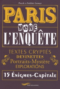 Paris mène lenquête - Textes cryptés, devinettes, portraits-mystère, explorations, 15 Enigmes-Capitale.pdf