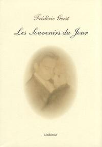 Frédéric Gerst - Les souvenirs du jour.