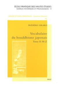 Frédéric Girard - Vocabulaire du Bouddhisme japonais - Tome 2 M-Z.