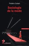 Frédéric Godart - Sociologie de la mode.