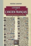 Frédéric Godefroy - Lexique de l'ancien français.
