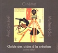 Frédéric Goldbronn et Violaine Harchin - Guide des aides à la création cinématographique, audiovisuelle et multimédia.