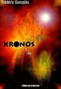 Frédéric Gonzalès - Kronos Tome 2 : Lex.